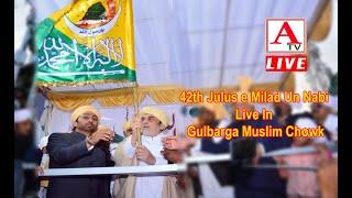42th Julus e Milad Un Nabi Live In Gulbarga Muslim Chowk
