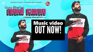 Nahi Rona by Guru Bhai Ft. Deep Harks | Latest hindi sad Rap Song | HINDI RAP SONGS