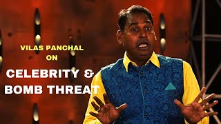 Celebrity & Bomb Threat | Standup Comedy by  Vilas Panchal | Cafe Marathi Comedy Champ 2019