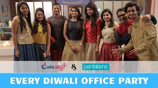 Every Diwali Office Party | CafeMarathi Diwali Special Video | Pantaloons