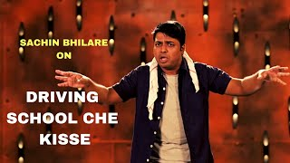 Driving School che Kisse | Standup Comedy by  Sachin Bhilare | Cafe Marathi Comedy Champ 2019