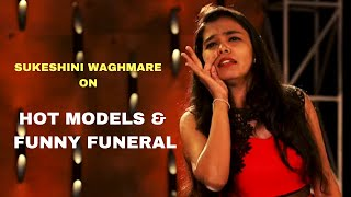 Hot Models & Funny Funeral | Standup Comedy by Sukeshini Waghmare | Cafe Marathi Comedy Champ 2019