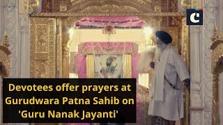 Devotees offer prayers at Gurudwara Patna Sahib on 'Guru Nanak Jayanti'