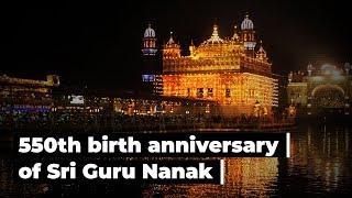 550th birth anniversary of Guru Nanak Dev: Glimpses of Gurupurab celebrations