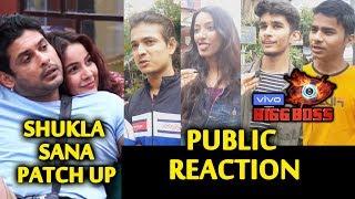 Bigg Boss 13 | Siddharth Shukla And Shehnaz PATCH UP | Public Reaction | BB 13