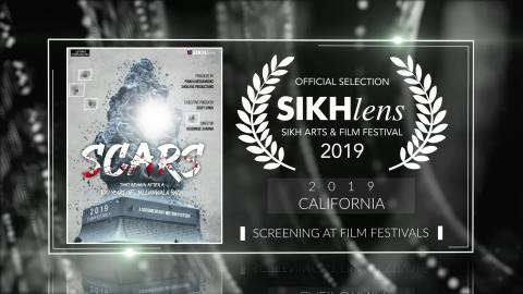 Scars - After a 100 Years of Jallianwala Bagh(2019) - Documentary | Official Selection at Sikhlens – Sikh Arts & Film Festival 2019(California) | RFE