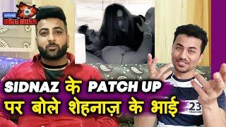 Bigg Boss 13 | Shehnaz's Brother Reaction On SIDNAZ Patch Up | BB 13 Latest Update
