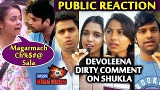 Devoleena TARGETS Siddharth Shukla | PUBLIC REACTION | Bigg Boss 13 | BB 13