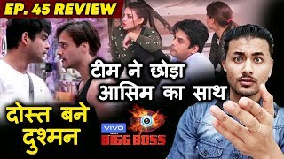 Bigg Boss 13 Review EP 45 Review | Siddharth Shukla - Asim Riaz FIGHT Again | BB 13 | Rahul Bhoj