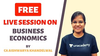 Free Live Session on Revision of Business Economics by CA Aishwarya Khandelwal