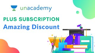 Unacademy Plus Subscription | Amazing Discount | Referral Code STUDYATHOME