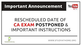Rescheduled Date of CA Exam Postponed