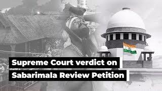 Sabarimala review petition verdict in SC explained
