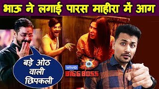 Bigg Boss 13 | Mahiar FIGHTS With Paras Because Of Hindustani Bhau | BB 3