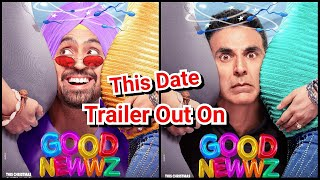 Confirmed: Good Newwz Trailer To Be Out On This Date