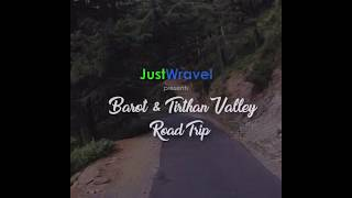 JustWravel: Brings to you a Himachal Backpacking Trip!