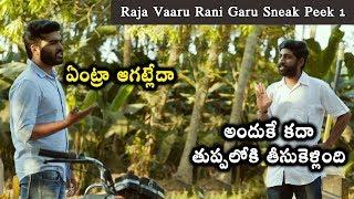 Raja Vaaru Rani Garu Sneak Peek 1 | Kiran Abbavaram | Rahasya Gorak | Ravikiran Kola
