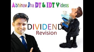 CA Final DT Revision ||  Ch  Dividend 2019|| Abhinav Jha CA CS ||  DT AND IDT Videos ||
