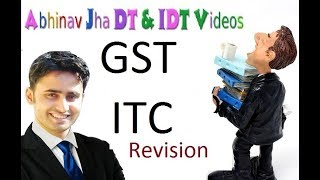 GST  Imp ITC  Blocked Credit and Rules || Abhinav Jha CA CS ||  DT AND IDT Videos ||