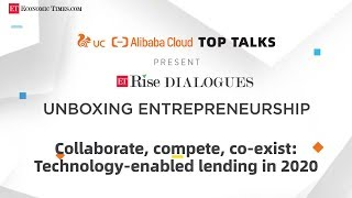 ET Rise Dialogues: Collaborate, compete, co-exist: Technology-enabled lending in 2020