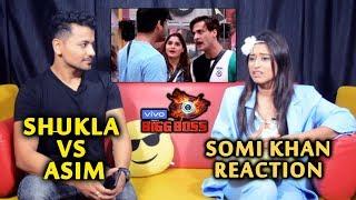 Bigg Boss 13 | Somi Khan Reaction On Siddharth Shukla Vs Asim BIG FIGHT | BB 13 Exclusive Interview