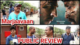 Marjaavaan Movie Public REVIEW First Day First Day