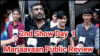Marjaavaan Movie Public Review Second Show Day 1