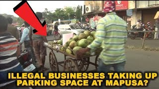 Illegal Businesses Taking Up Parking Space At Mapusa?
