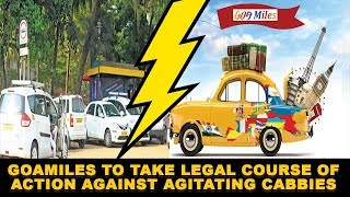GoaMiles To Take Legal Course Of Action Against Agitating Cabbies