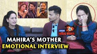 Bigg Boss 13 | Mahira Sharma's Mother EMOTIONAL Interview | Siddharth Shukla, Paras, Bhau, Asim