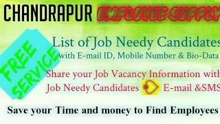 CHANDRAPUR      EMPLOYEE SUPPLY   ! Post your Job Vacancy ! Recruitment Advertisement ! Job Informat