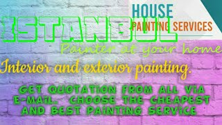 ISTANBUL     HOUSE PAINTING SERVICES 》Painter at your home  ◇ near me ☆ INTERIOR & EXTERIOR ☆●¤□▪♤♡■