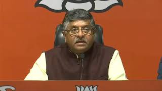 Press Conference by Shri Ravi Shankar Prasad at BJP Head Office, New Delhi