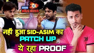 Bigg Boss 13 | Siddharth Shukla And Asim Riaz NO PATCH UP Yet; Here's The PROOF | BB 13