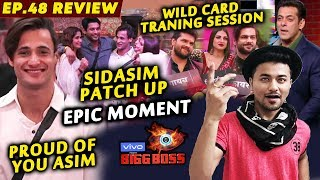 Bigg Boss 13 Review EP 48 | Salman Khan Motivates Asim | Sid-Asim Patch Up | BB 13 Weekend Ka Vaar