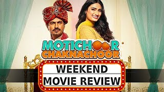Motichoor Chaknachoor | Movie Review | Nawazuddin Siddiqui, Athiya Shetty | Satya Bhanja