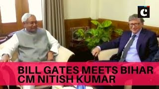 Bill Gates meets Bihar CM Nitish Kumar