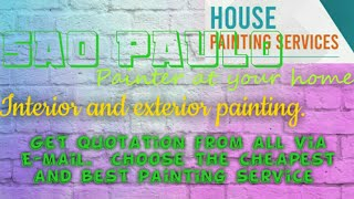 SAO PAULO   HOUSE PAINTING SERVICES 》Painter at your home ◇ near me ☆ INTERIOR & EXTERIOR ☆●¤□▪♤♡■◇