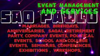 SAO PAULO   Event Management 》Catering Services ◇Stage Decoration Ideas ♡Wedding arrangements ♡ □●■