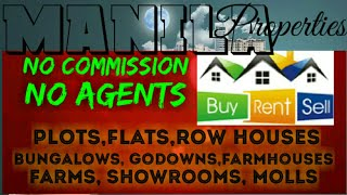 MANILA    PROPERTIES ☆ Sell •Buy •Rent ☆ Flats~Plots~Bungalows~Row Houses~Shop $Real estate ☆ ●□♤♡■