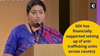 GOI has financially supported setting up of anti-trafficking units across country