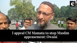 I appeal CM Mamata to stop Muslim appeasement_ Owaisi