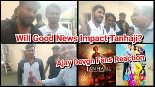 Will Good Newwz Impact Tanhaji Collection On January 10 Release? Ajay Devgn Fans Reaction