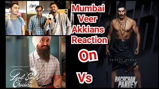 Laal Singh Chaddha Vs Bachchan Pandey Clash Reaction By Mumbai Veer Akkians