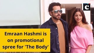 Emraan Hashmi is on promotional spree for 'The Body'