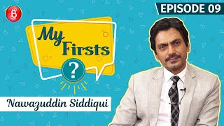 Nawazuddin Siddiqui Reveals TRAGIC Story Of His First Rejection | My Firsts
