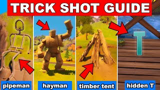 TRICK SHOT MISSION GUIDE - SEARCH THE HIDDEN T, PIPEMAN, HAYMAN, TIMBER TENT, ORCHARD LOCATION