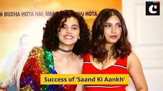 Taapsee Pannu, Bhumi Pednekar celebrates success of 'Saand Ki Aankh'