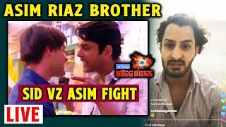Bigg Boss 13 | Asim Riaz's Brother LIVE VIDEO For Siddharth Shukla Fans | BB 13 | Umar Riaz