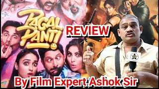 Pagalpanti Review By Film Expert Ashok Sir